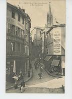 LIMOGES - Place Saint Martial Et Rue Du Clocher - Limoges