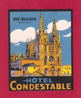 Etiquette HOTEL CONDESTABLE à Burgos.  Espagne.   Luggage Label. - Hotel Labels