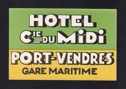 Etiquette HOTEL CIE DU MIDI à Port-Vendres.  France.   Luggage Label. - Hotel Labels