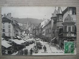 NEUCHATEL  -  PLACE DES HALLES           TTB - NE Neuchâtel