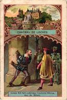 BON POINT CHATEAU DE LOCHES LOUIS XII FAIT ENFERMER LUDOVIC SFORZA DUC DE MILAN   REF 59067A - Old Paper