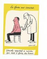 ILLUSTRATION DORVILLE - HUMOUR - LA FOIRE AUX CANCRES -variole Appareil A Meche - Autres Illustrateurs