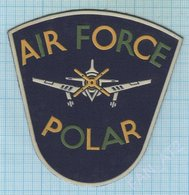 USA / Patch, Abzeichen, Parche, Ecusson / AVIATION / AIR FORCE POLAR / Made In UKRAINE. 1990s - Patches