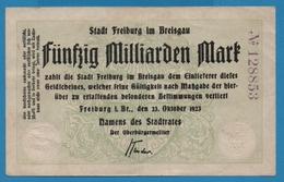 FREIBURG STADT 50 MILLIARDEN MARK 23.10.1923 No 128853 - [11] Emissions Locales