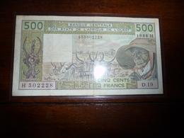BANQUE CENTRALE DES ETATS AFRIQUE DE L'OUEST   * 500 Francs   D. 19  -  TTB - Banknotes