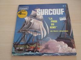 VYNILE  45T DISQUE BD LA PRISE DU KENT SURCOUF Collection ETENDARD 1960 - Enfants