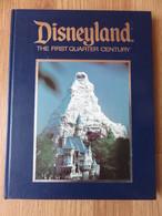Disneyland The First Quarter Century 1979 Walt Disney 122 P - Livres Illustrés