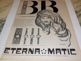 ANCIENNE PUBLICITE   MONTRE ETERNAL MATIC ET BB A TROUVE SON AMOUR 1960 - Jewels & Clocks