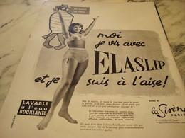 ANCIENNE PUBLICITE MOI JE VIS AVEC ELASLIP DE LA SIRENE DE PARIS 1960 - Affiches