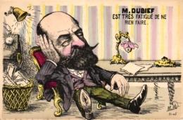 M. Dubief, Est Rest  Fatigue De Ne Rien Faire, Sign. Mille - Satiriques