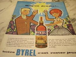 ANCIENNE PUBLICITE BOIRE  BYREL C EST RESTER JEUNE 1960 - Alcohols