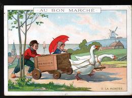 Chromo Au Bon Marche, 1911, SIT 22, 164x115mm, La Charette Aux Oies, II, La Montee - Au Bon Marché
