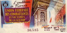 France - 140 - L'emblème De France Union Fédérale Des Combattants Et Victimes De Lz Guerre 1956 27 ème Tranche - Loterijbiljetten