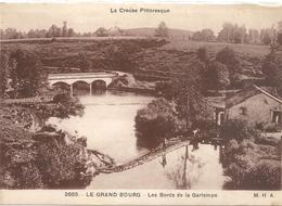 LA CREUSE PITTORESQUE .2665. LE GRAND BOURG . LES BORDS DE LA GARTEMPE . CARTE ECRITE AU VERSO - France