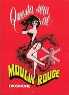 """2721 """" MOULIN ROUGE-NIGHT CLUB-FROSINONE """" CARTOLINA POSTALE ORIGINALE NON SPED. - Pubblicitari"""