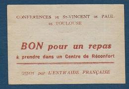 Toulouse - Société De St Vincent De Paul - BON Pour  UN REPA - Bons & Nécessité