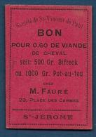 Toulouse - Société  Saint Vincent De Paul - BON Pour  0,60 Centimes  De Viande De Cheval - Bons & Nécessité
