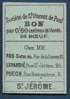 Toulouse - Société  Saint Vincent De Paul - BON Pour  0,60 Centimes  De Viande De Boeuf - Bons & Nécessité
