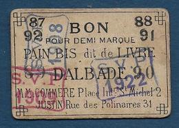 Toulouse -  Dalbade - BON Pour Demi Marque De Pain Bis Dit De Livre - Buoni & Necessità