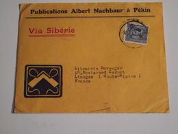 Enveloppe Postée à PEKIN, Pour Limoges, VIA SIBERIE, 1921 - 1912-1949 République
