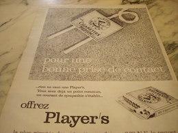 ANCIENNE PUBLICITE POUR UNE BONNE PRISE  CIGARETTE   PLAYER S 1960 - Tabac (objets Liés)