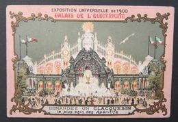 TB Chromo Apéritif CLACQUESIN Le Goudron - Palais De L'Electricité Exposition Universelle Paris 1900 - Autres