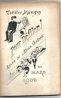 Théâtre Marigny - REVUE De L'ECOLE CENTRALE 1903 - Pour Défiler - Programs