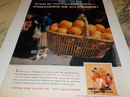 ANCIENNE PUBLICITE PROVISION DE VITAMINES L ORANGE  1960 - Affiches