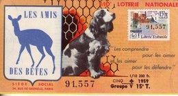 France - 150 -les Amis Des Bètes - 1959  15 ème Tranche - Loterijbiljetten