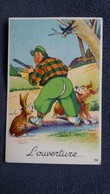 CPSM CHASSE CHASSEUR CHIEN LAPIN L OUVERTURE HUMOUR - Hunting