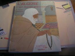 L'Algérie Et Les Peintres Orientalistes Par Victor Barrucand - Exemplaire N° 621 Sur 3050 Sur Velin - Art