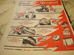 ANCIENNE PUBLICITE CADEAUX DE QUALITE  PEUGEOT FRERE 1960 - Advertising