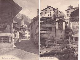 257/ 2x Splügen Dorfpartie, Phot. R. Zinggeler, Kilchberg Zurich - GR Grisons