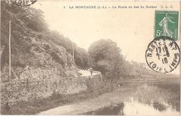 Dépt 44 - LA MONTAGNE - La Route Au Bas Du Rocher - C. L. C. N° 1 - La Montagne