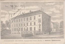 Carte Hôpital Temporaire Besançon / Et Des Frères / Saint-Jacques -Pavillon Pasteur / 25 Doubs - 1914-18