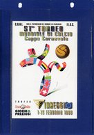 ##(ANT11)-1999-  51° Torneo Mondiale Di Calcio-Coppa Carnevale -Viareggio (Lucca)-annullo Speciale Carnevale - Calcio
