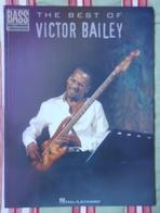 LIVRE PARTITIONS EN ANGLAIS THE BEST OF VICTOR BAILEY 90 PAGES TRèS BON ETAT & TRèS RARE - Livres, BD, Revues