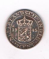 1/2 CENT 1945  NEDERLANDS INDIE /1425/ - [ 4] Colonies