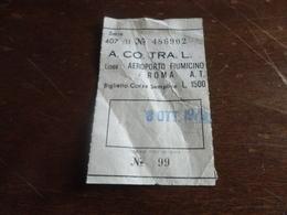 BIGLIETTO A.CO.TRA.L. LINEA AEROPORTO FIUMICINO-ROMA A.T.-BIGLIETTO CORSA SEMPLICE-1979 - Autobus
