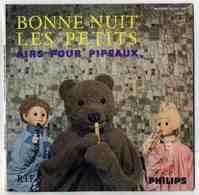 BONNE NUIT LES PETITS - AIRS POUR PIPEAUX - TELEVISION ORTF - RECTO VERSO - Enfants