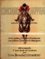 Concours Hippique - Yves Benoist-Gironière - 150 Croquis Et 7 Planches - 1949 - 130 Pages - équitation Cheval - Sport