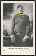 Guerre - Oorloog 14/18 - De Maeseneer Theophiel  - Soldaat 6e Regiment - Sint Ulrich Capelle 1892 - Yser 1914 - Décès