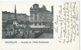 Brussel - Bruxelles - Incendie De L'Hôtel Continental - 1901 - Cafés, Hôtels, Restaurants
