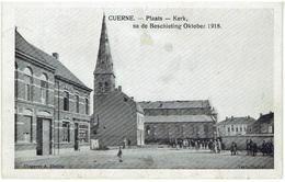 CUERNE - Plaats - Kerk, Na De Beschieting Oktober 1918 - Kuurne