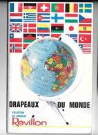Y998 - ALBUM COLLECTEUR CHOCOLAT REVILLON - DRAPEAUX - Albums & Catalogues