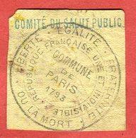 1793 Commune De Paris Vignette De Franchise (à Voir) Tampon Comité De Salut Public Timbre Fiscal (à Voir) Scans  Descrip - Historische Documenten