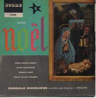 45T. CHORALE ANGELICUS Chantons NOËL. Mon Beau Sapin - Noël Nouvelet - Douce Nuit - Dans Cette étable - Vinyles
