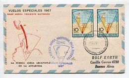 SOBRE VUELOS ESPECIALES 1967 BASE AEREA TENIENTE MATIENZO FUERZA AEREA EN LA ANTARTIDA ARGENTINA VIA AEREA -LILHU - Polare Flüge