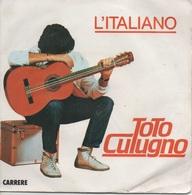 45T. Toto CUTUGNO.  L'Italiano  -  Sara' - Vinyles