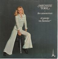 45T. Michèle TORR.  Les Amoureux  -  Et Piano Va L'amour - Vinyles